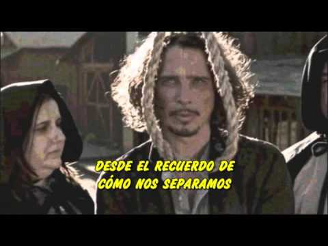 Chris Cornell - Nearly Forgot My Broken Heart Subtitulada en español