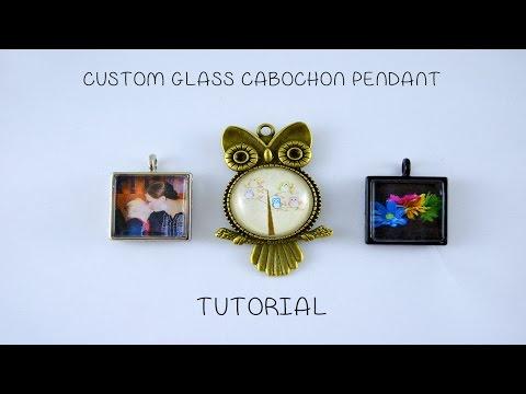 Tutorial - SUPER EASY DIY Custom Cabochon Pendant - No Resin