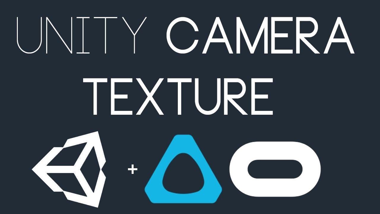 Unity VR: Camera Texture(Render Textures)