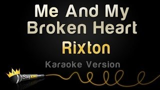 Rixton - Me And My Broken Heart (Karaoke Version)