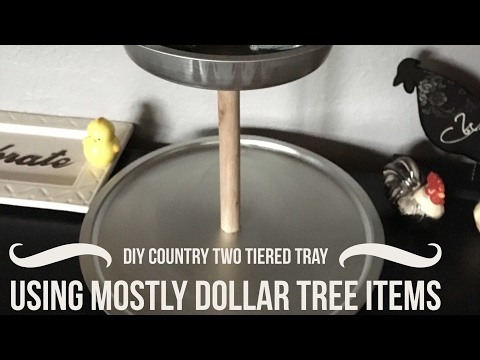 DIY Country unfinished Tiered Tray Using Mostly Dollar Tree Items Quick Tutorial February 28, 2017