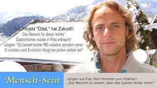 """Jürgen aus Fiss/Tirol: """"Umsatz bringt keine Gäste …!"""""""