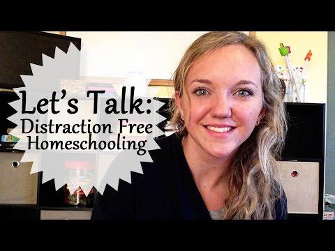 Distraction Free Homeschooling