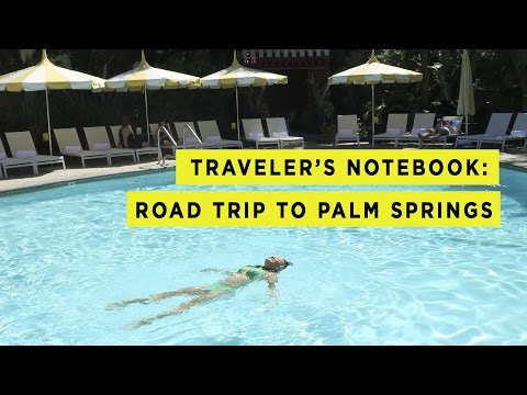 Traveler's Notebook | Palm Springs Vlog