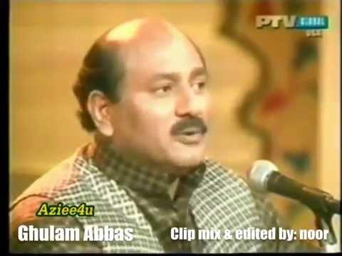 Ghulam Abbas - Maine Ruhka Be Nahiغلام عباس
