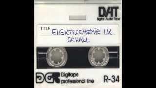 Elektrochemie LK - Schall (Klubbheads Remix) 1999