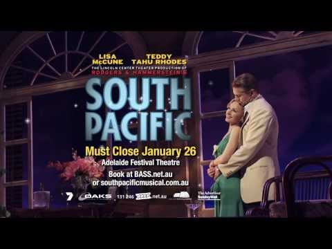 SOUTH PACIFIC   ADELAIDE FESTIVAL THEATRE   CLOSING 26 JAN