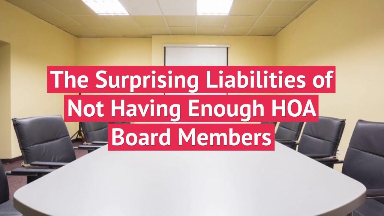 The Surprising Liabilities of Not Having Enough HOA Board