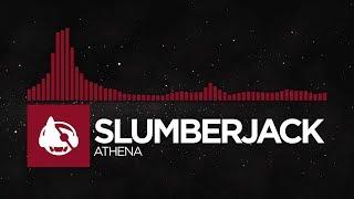 [Trap] - SLUMBERJACK - Athena [SARAWAK EP]