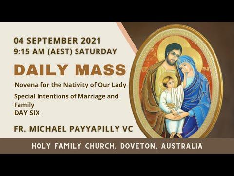 Daily Mass   04 SEPT 9:15 AM (AEST)   Fr. Michael Payyapilly VC   Holy Family Church, Doveton