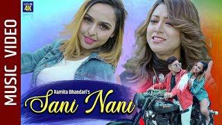 Sani Nani - New Nepali Song 2020 || Ft. Smriti Pokharel, Kazi Paras || Ramita Bhandari