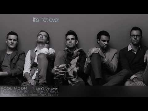 FOOL MOON - It can't be over (Hungary) A Dal 2014 Eurovision Song Contest LyricsVideo