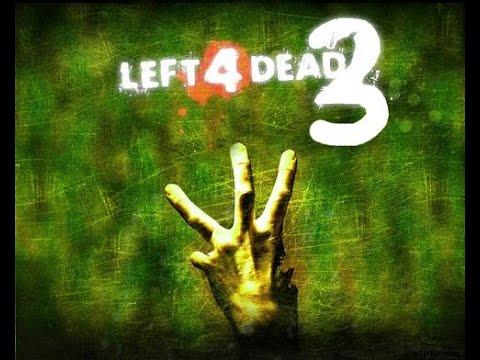 Left 4 Dead 3 Official Trailer