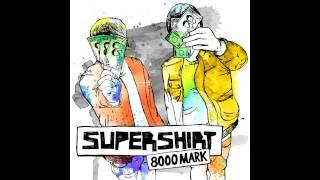 Supershirt - 8000 Mark (Frittenbude Achso egal Remix)