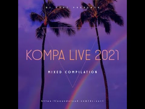 Download Kompa Live  Mix 2021 By Dj Curt