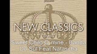 Sweet child O'mine.... Banda do Sul Feat Natascha