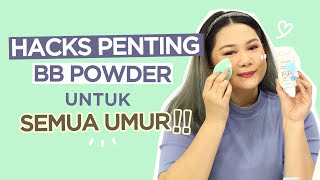 Hacks Mengaplikasikan BB Powder Supaya Lebih Awet! | FD Beauty