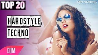Top 20 - Mejores Canciones - Hardstyle - Techno (2016)