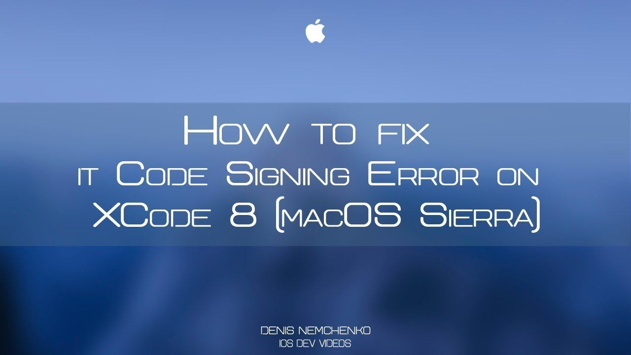 How to fix it - Code Signing Error on XCode 8 (macOS Sierra)