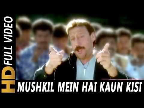 Mushkil Mein Hai Kaun Kisi Ka (|) | S. P. Balasubrahmanyam | Angaar 1992 Songs | Jackie Shroff