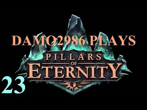 Let's Play Pillars of Eternity - Part 23