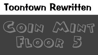 Toontown Rewritten - Coin Mint - Floor 5 (Ducky)