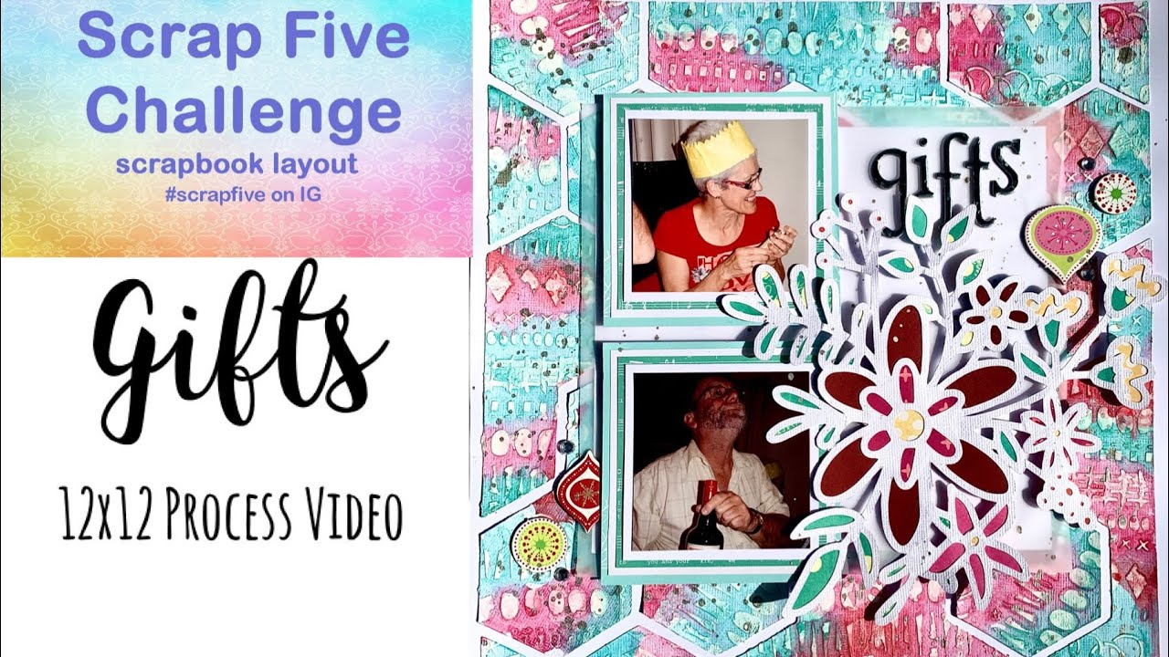 Scrap 5 Challenge | Gifts | 12x12 Process Video | Jess