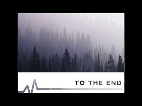 With One Voice - To The End