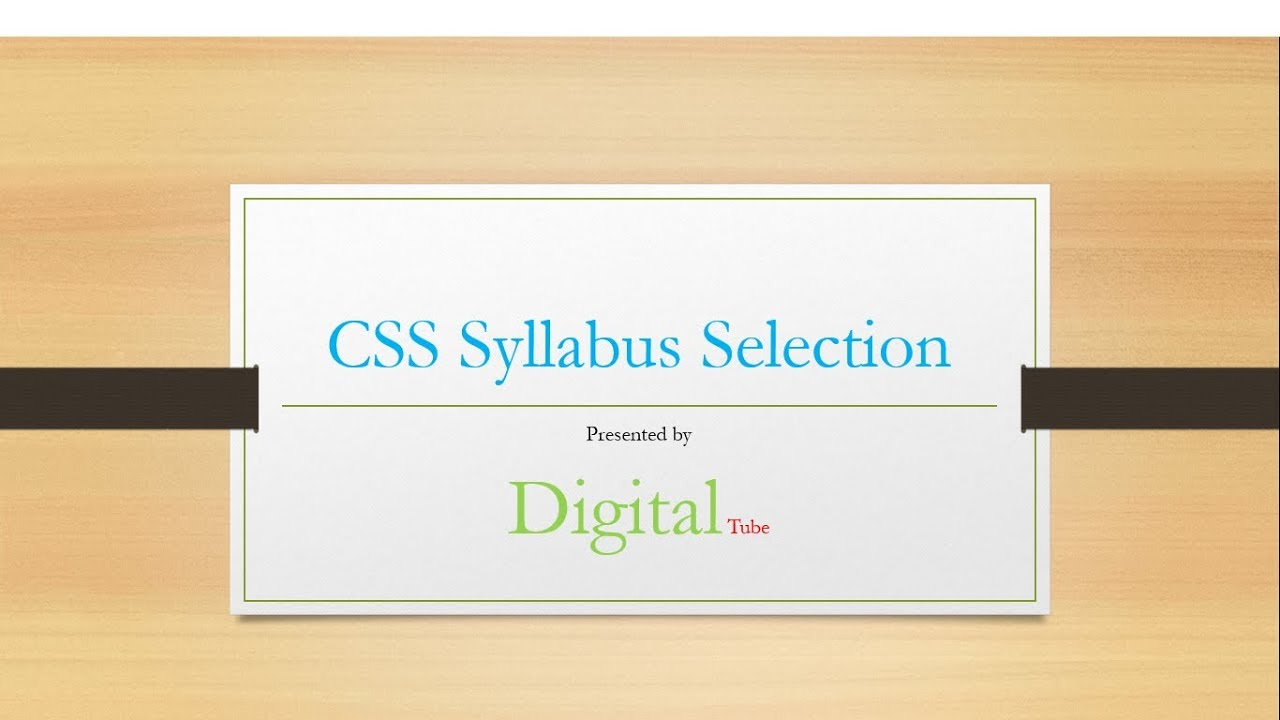 CSS Subject Selection guide | Css syllabus Selection | css exam subjects |  CSS Guidelines