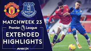 Manchester United v. Everton | PREMIER LEAGUE HIGHLIGHTS | 2/6/2021 | NBC Sports