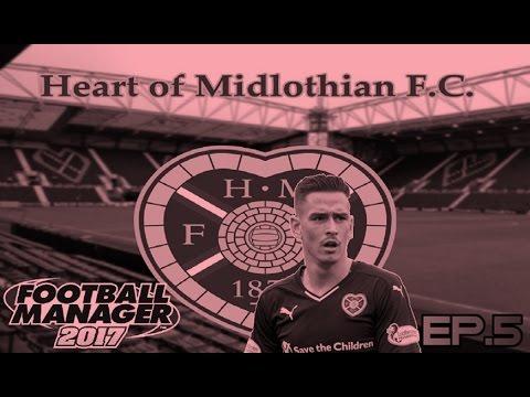 FOOTBALL MANAGER 2017   HEARTS FC   S1 E5   TRANSFER DEADLINE DAY?