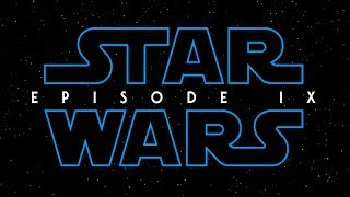 STAR WARS Episode IX [Concept Trailer] 2019