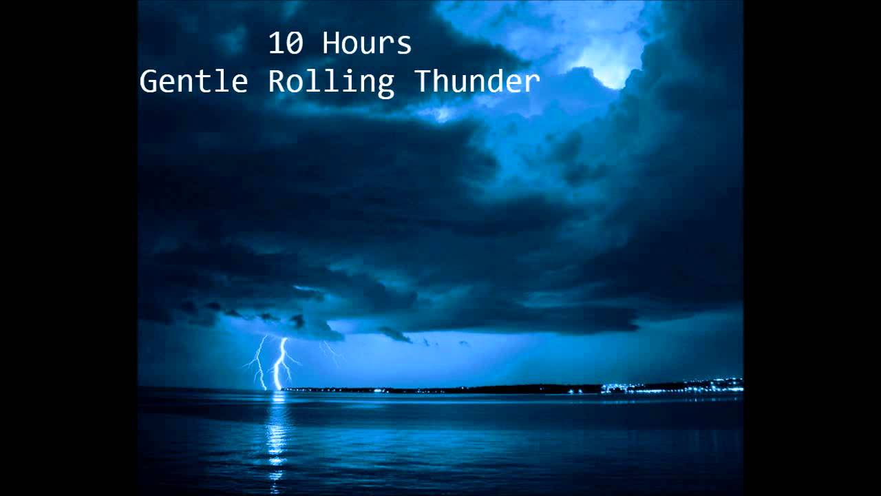 10 hours gentle rolling thunder sleep sounds youtube