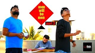MEN WILL BE MEN - PART 3 | KITES | DUDE SERIOUSLY
