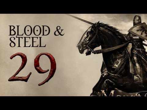 Blood and Steel P.29 (Warband Mod - Reformist Sucks At Being Evil)