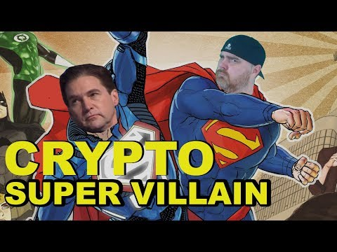 We Now Have a Super Villain in Crypto | His Name is Craig Wright aka Faketoshi