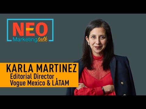 Karla Martínez, Directora Editorial De Vogue México Y LatAm En NEO Marketing Talk