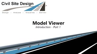 Civil Site Design - Model Viewer Introduction Part 1