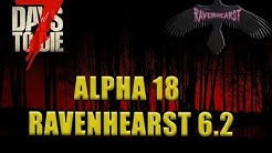 7 days to die - Ravenhearst 6.2 - Start - Alpha 18.2 - Lets Play - S05-EP01