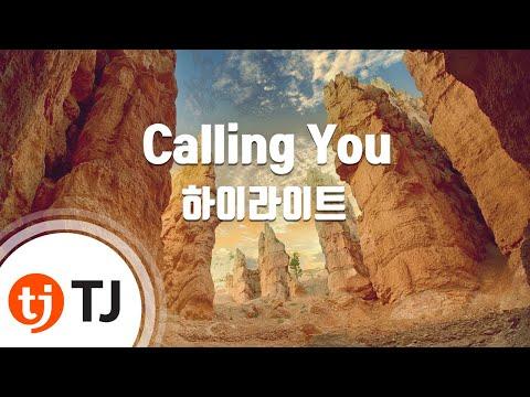 [TJ노래방] Calling You - 하이라이트 / TJ Karaoke