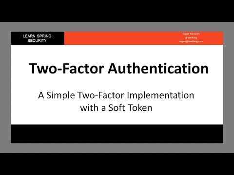 A Simple Two Factor Implementation with a Soft Token (LSS - Module 14 - Lesson 1)