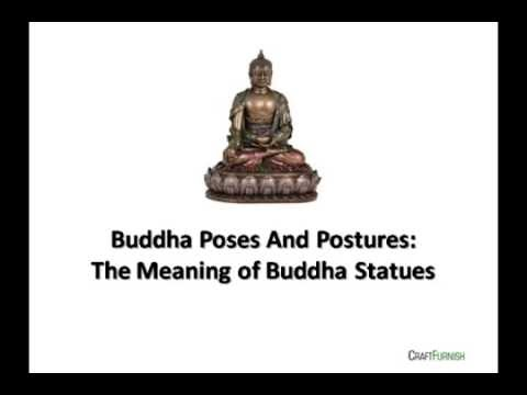 Buddha Poses And Postures: The Meaning of Buddha Statues