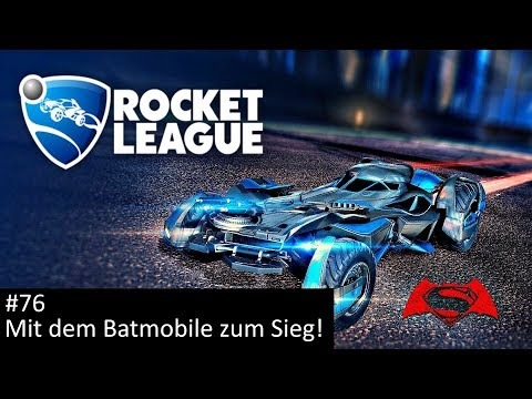 Mit dem Batmobile zum Sieg! - Rocket League #76 | Let's Play together