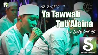 [NEW] Az-Zahir - Ya Tawwab Tub 'Alaina Voc. Lucky ft Afi