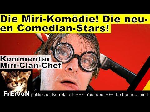 Die Miri-Komödie! Neue Folge mit den Comedians Seehofer, Castellucci, Thomae ... * Kommentar