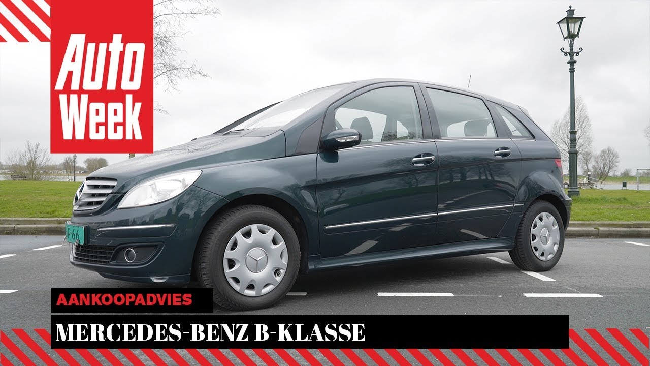 Mercedes Benz B Klasse Occasion Aankoopadvies Youtube