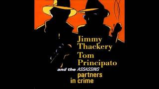 JIMMY THACKERY  TOM PINCIPATO AND THE ASSASSINS  - BOOGIE WOOGIE MAN FROM TENNESSEE