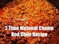 2005 2009 national champion red chili recipe   how to make a red chili