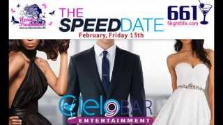 The Speed Date this Friday at Cielo 9 Bar