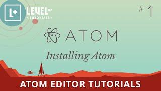 Atom Editor Tutorials #1 - Installing Atom